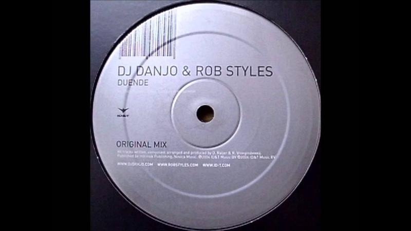 DJ Danjo Rob Styles Duende Original Mix 2004