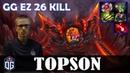 Topson - Timbersaw MID   GG EZ 26 KILL 7.21 Update Patch   Dota 2 Pro MMR Gameplay