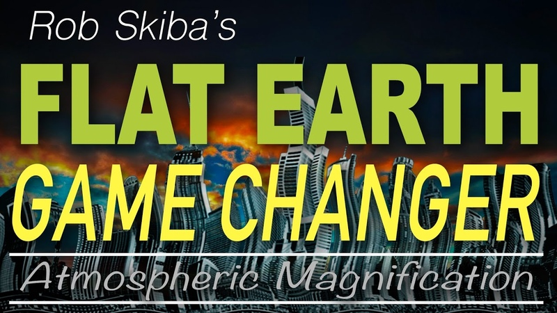 FLAT EARTH - Game Changer (Skiba Mirror - 20 min.)