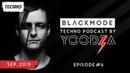 BLACKMODE TECHNO PODCAST BY YOODZA 6   DARK ACID, SEPTEMBER 2019