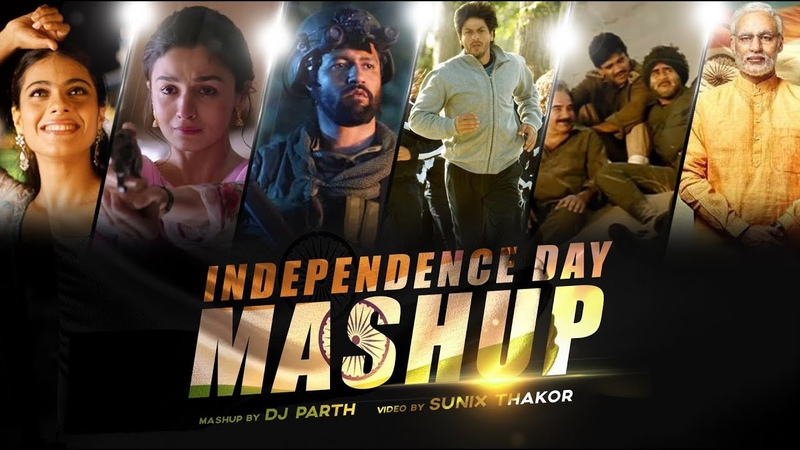 Independence Day Mashup   DJ PARTH   SUNIX THAKOR