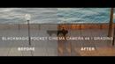BMPCC4K   Grading Tutorial   How we grade our Blackmagic Pocket Cinema Camera 4K videos (4K)