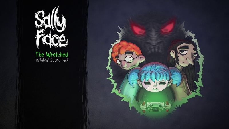 Sally Face: The Wretched OST