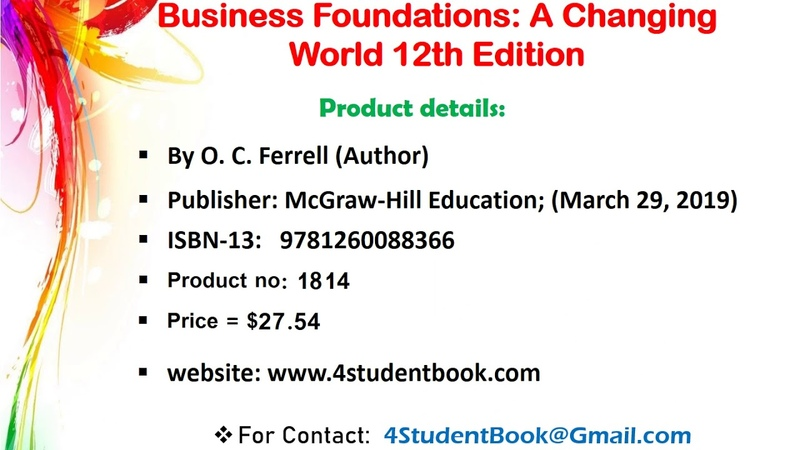 Test Bank for Business Foundations A Changing World 12th Edition