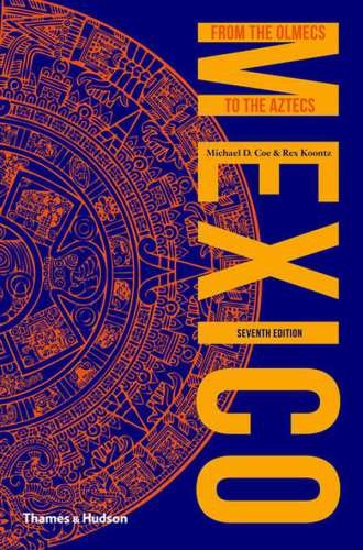 Michael D. Coe] Mexico  From the Olmecs to the Az