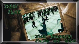 The Matrix: Path of Neo (Эпизод 2: предательство Сайфера - конец первой трилогии)