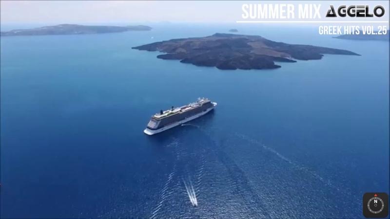 Summer Mix / Greek Hits Vol.25 2K19 / Καλοκαιρι 2019 / NonStopMix by Dj Aggelo