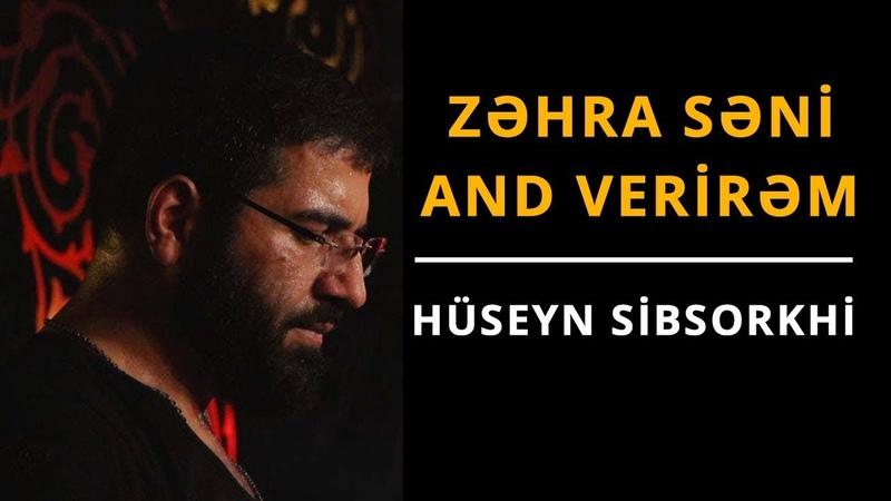Zəhra səni and verirəm Sibsorkhi