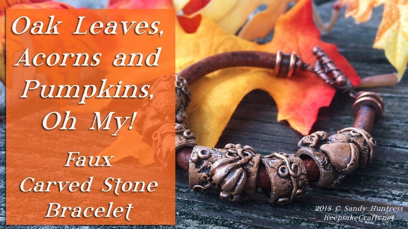 Acorns, Oak Leaves and Pumpkins, Oh My! Faux Carved Stone Bracelet-Polymer Clay Tutorial