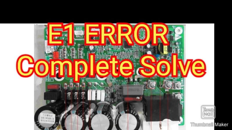 Why Coming E1 Error? What Happend When Coming E1? How To Solve E1?   Complete Solve E1 In Gree AC