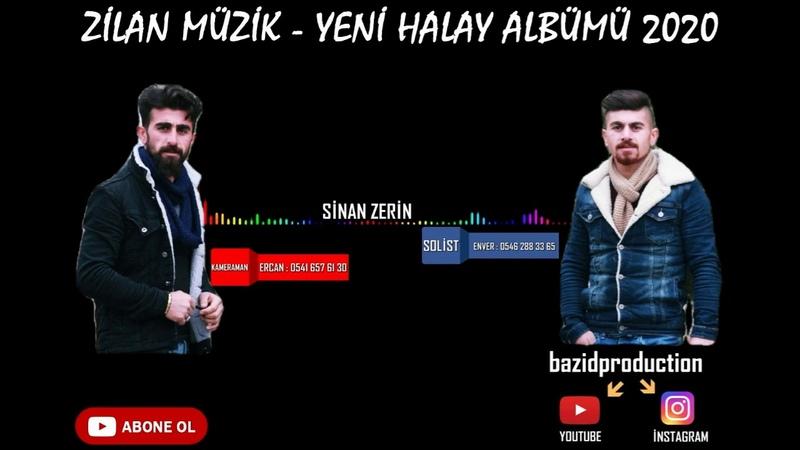 Zilan Müzik - Süper Halay Kaseti Yeni 2020 Sinan Zerin ( BAZİD PRODUCTİON )