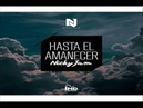 Nicky Jam Hasta El Amanecer Audio Original