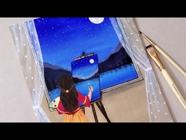 A Girl Painting at a window || Scenery of Moonlight Painting||Priya Art Studio