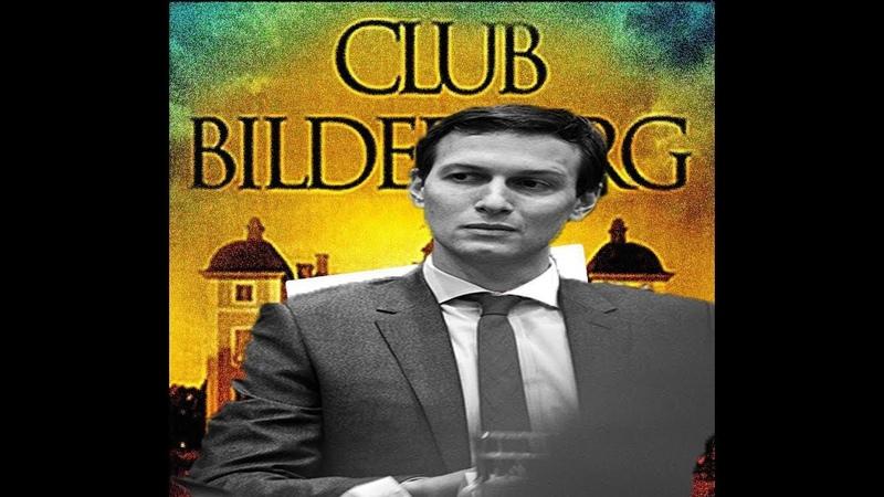 La reunión Bilderberg 2019 es la mas descarada