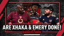 Are Xhaka Emery Done Out Here? | Biased Premier League Show Ft. Troopz
