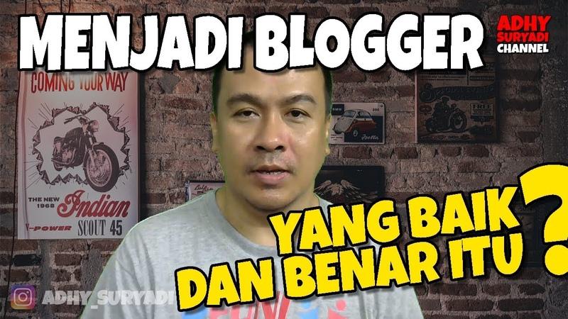 Menjadi Blogger Itu Adalah ...