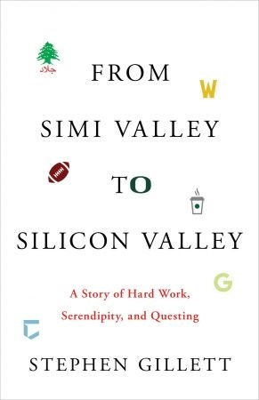 From Simi Valley to Silicon Valley - Stephen Gillett