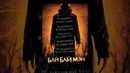 БайБайМэн (2016) ужасы, фэнтези, четверг, кинопоиск, фильмы, выбор, кино, приколы, ржака, топ
