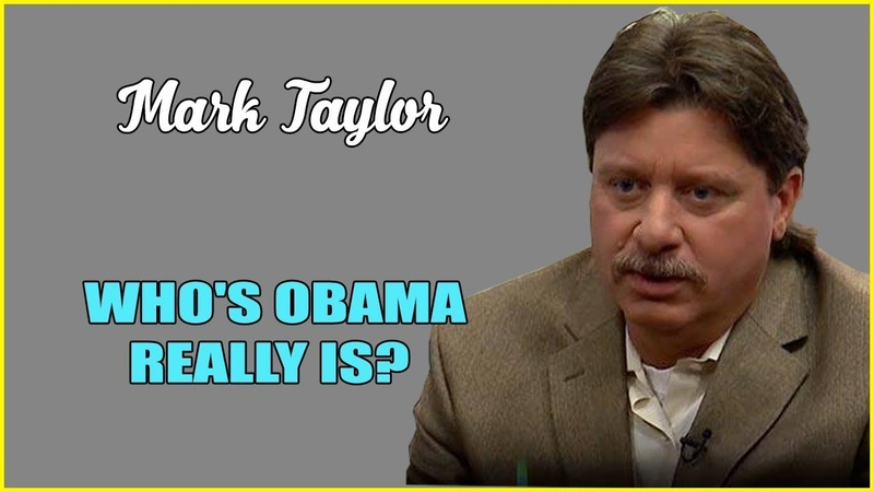 Mark Taylor August 13 2019 🔴 WHO'S OBAMA REALLY IS