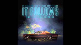 Disasterpeace Title It Follows Original Motion Picture Soundtrack
