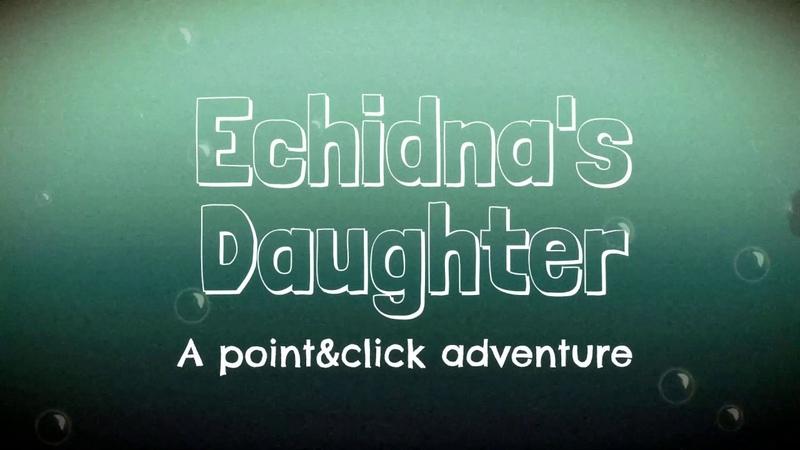 ECHIDNAS DAUGHTER Teaser