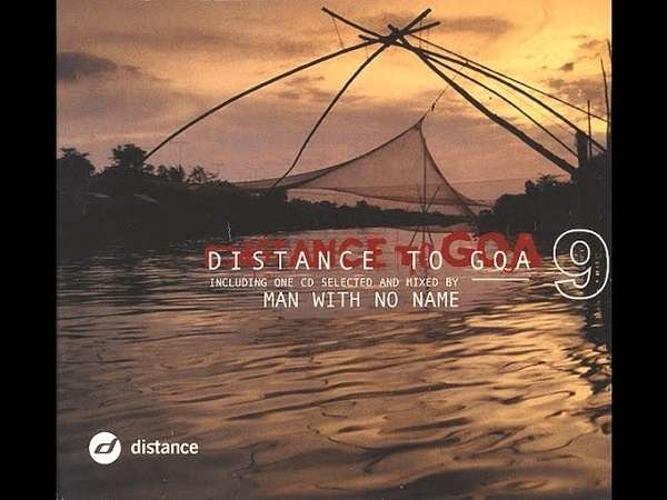 Distance To Goa 9 (Full Compilation With 1 Mix Of Man With No Name)
