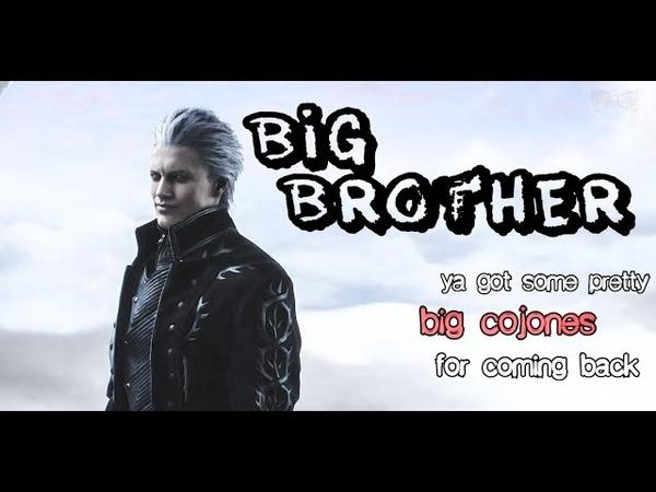 DMC 5 || Vergil - GMV || Big Brother ||