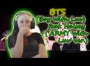 |ОН ПРОСТО ПОРАЗИЛ МЕНЯ|BTS (Boy With Luv) feat. Halsey ('ARMY With Luv' ver.)|РЕАКЦИЯ|