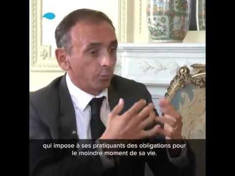 Zemmour : l Islam est incompatible avec la France