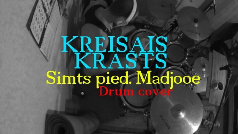 Kriss Michulis - Kreisais Krasts - Simts pied. Madjooe (drum cover)