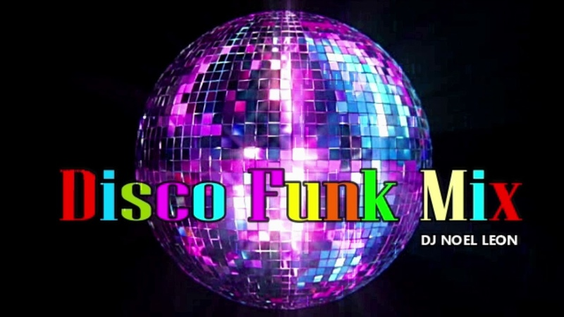 Classic Old School 70's 80's Funky Disco Mix Dj Noel Leon