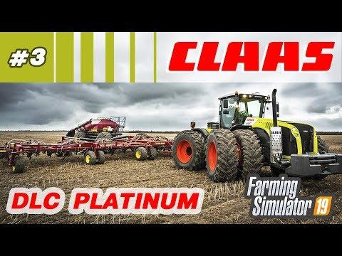 Farming Simulator 19 ⁂ Техника CLAAS, DLC Platinum, стрим3