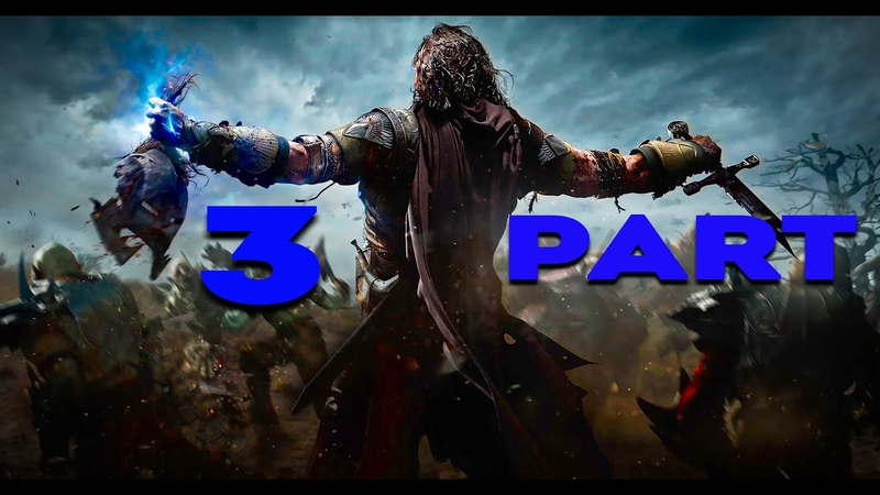 MIDDLE EARTH SHADOW OF WAR HOW IT ALL BEGAN PART 3-BRUTALIZING ORCS-NO COMMENTARY(ME SOW)