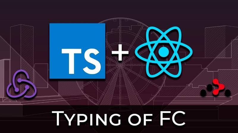 TypeScript React 2 Типизация функциональных компонентов Typing of Functional Components