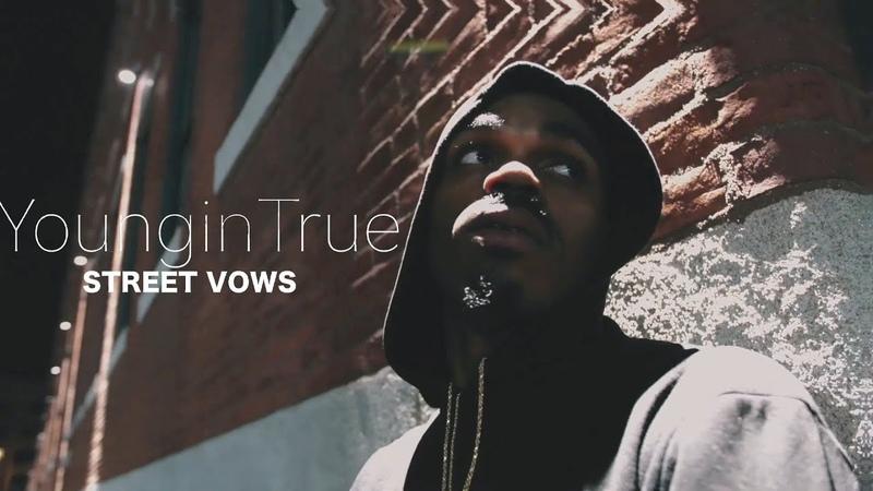 Youngin True Street Vows смотреть онлайн без регистрации