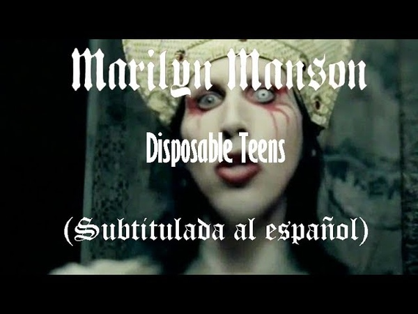 Marilyn Manson Disposable Teens Subtitulada al español