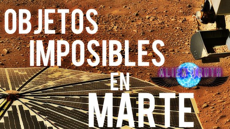 6 Fotografías de objetos imposibles en Marte | Alien Truth