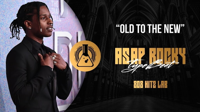 [FREE] Old To The New A$AP Rocky Type Beat (Prod. By 808 Hitz Lab)