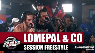 Lomepal session freestyle Di Meh & Slimka, Prince Waly, Laylow, Fixpen Sill, Youri, Yassine Stein