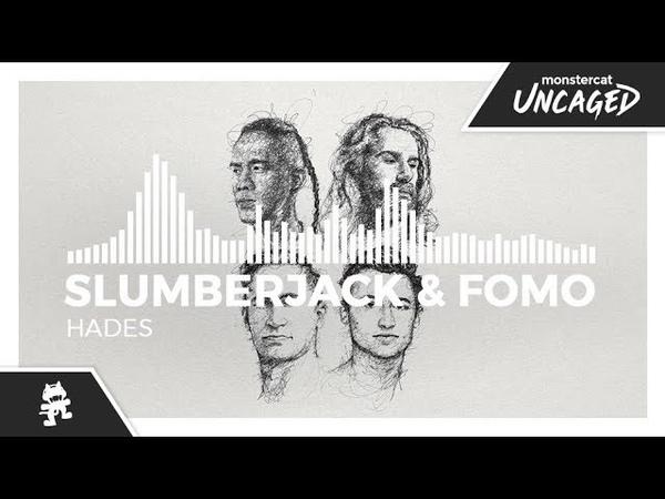 SLUMBERJACK FOMO - Hades [Monstercat Release]