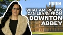 What Americans can learn from Downton Abbey w Michelle Visage - BBC