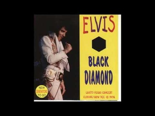 Elvis Presley - Black Diamond - December 12, 1976 Full Album