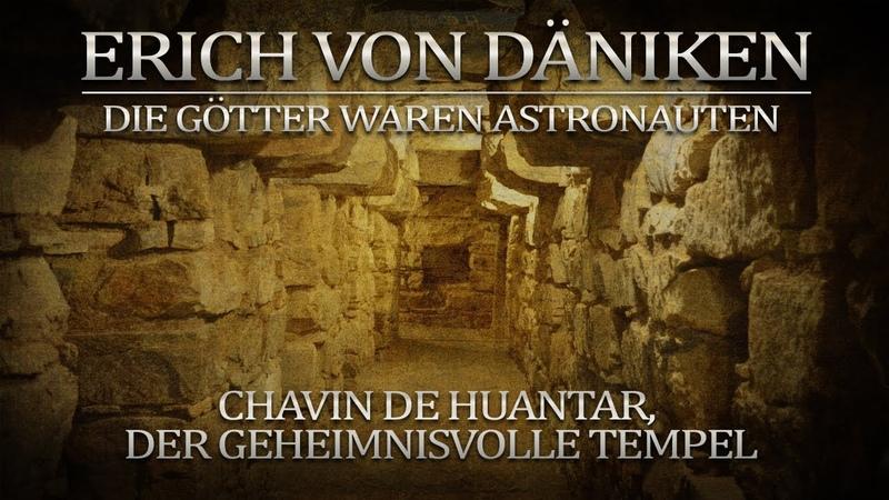 Erich von Däniken Chavín De Huántar Der Geheimnisvolle Tempel