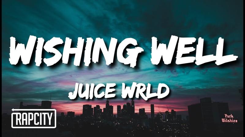 Juice WRLD Wishing Well Lyrics