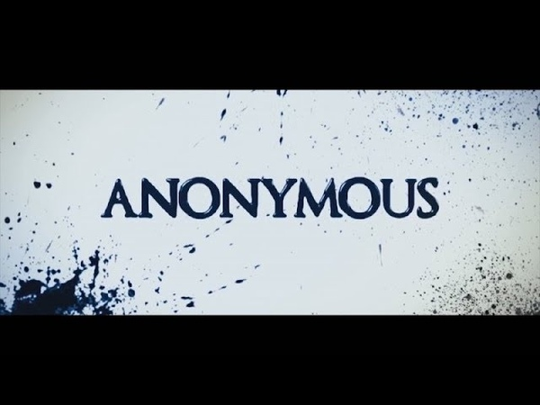 Anonymous - Official Trailer (Full HD)
