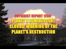 1289 Planet X luminescent clouds a warning of the planet's destruction