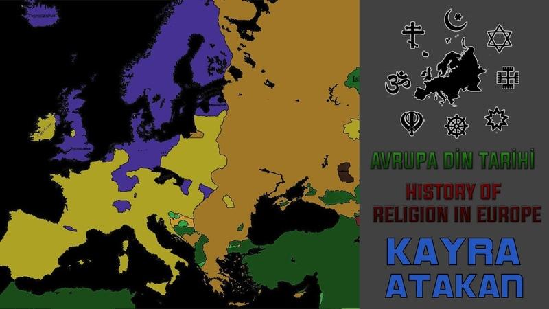 History of Religion in Europe [0-2019] Avrupa Din Tarihi