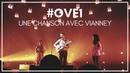 OVE1 | UNE CHANSON AVEC VIANNEY 🌸🐘