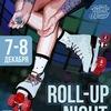 ROLL-UP NIGHT