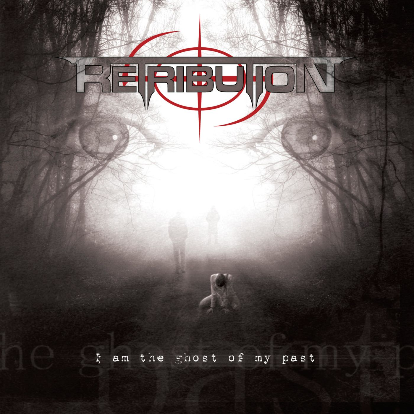 Retribution - I Am The Ghost Of My Past